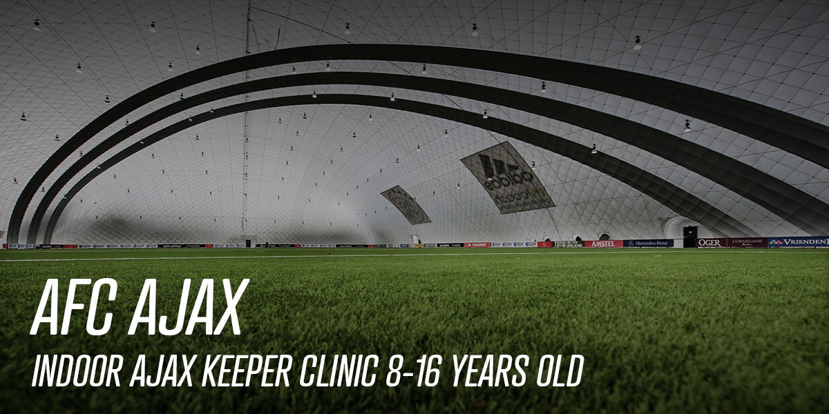 Indoor Ajax Keeper Clinic 8-16 years old